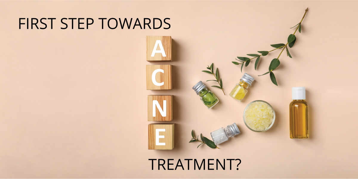 The First Step Towards Acne Treatment